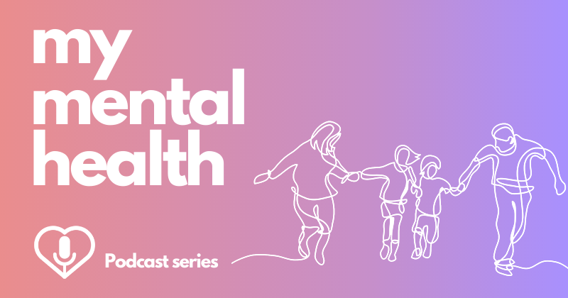 My Mental Health Podcast: What Does Anxiety Look Like in Children?